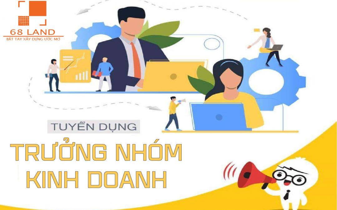 TRƯỞNG NHÓM KINH DOANH BĐS